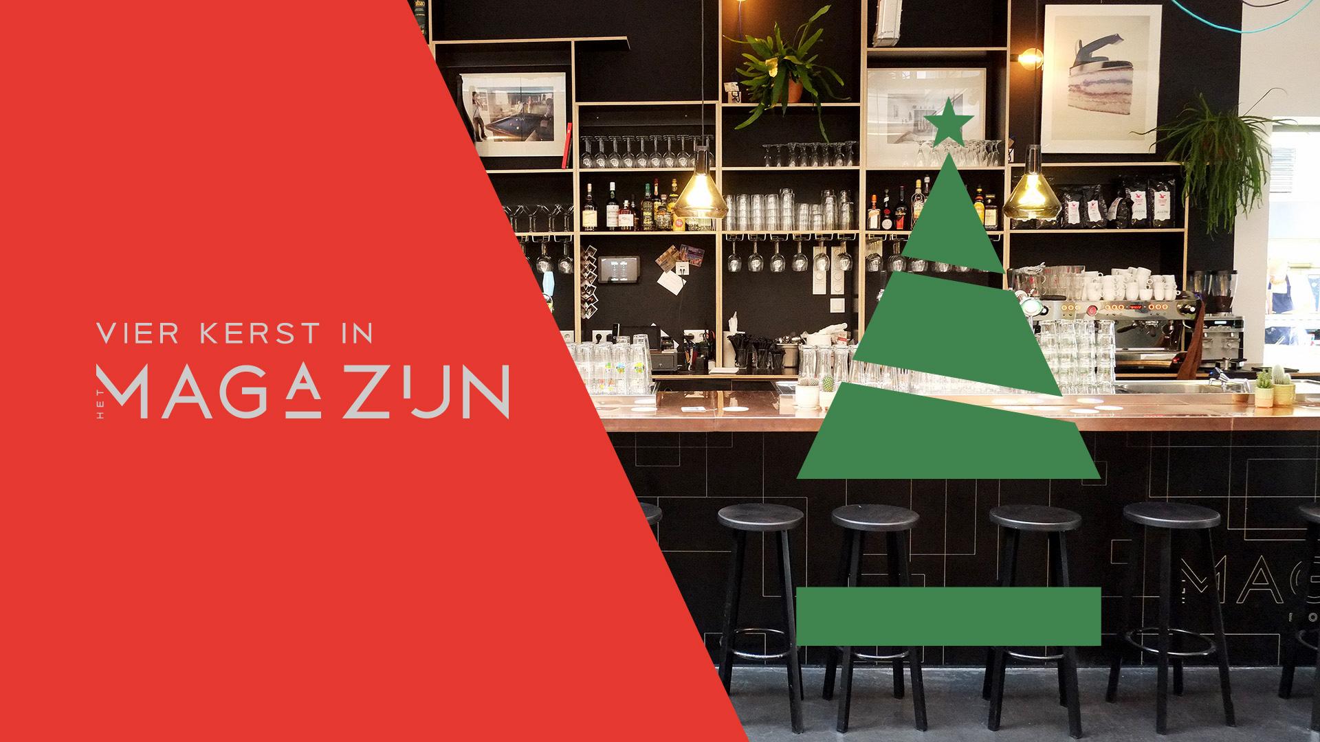 Kerst in Het Magazijn | Restaurant Dordrecht